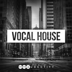【House风格人声素材】Audentity Records Vocal House WAV MiDi